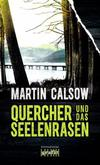 Cover von: Quercher und das Seelenrasen