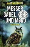 Cover von: Messer, Gabel, Kehr und Mord