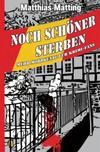 Cover von: Noch schöner Sterben