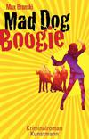 Cover von: Mad Dog Boogie