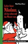 Cover von: Lieber böser Nikolaus, ich leg schon mal das Messer raus
