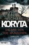 Cover von: Die mir den Tod wünschen