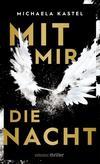 Cover von: Mit mir die Nacht