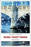 Cover von: Basel tanzt Tango