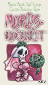 Cover von: Mords-Hochzeit