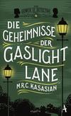 Cover von: Die Geheimnisse der Gaslight Lane