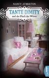 Cover von: Tante Dimity und der Fluch der Witwe