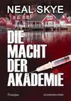 Cover von: Die Macht der Akademie