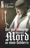 Cover von: Der gar schaurige Meuchelmord an einem Ratsherrn
