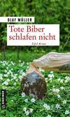 Cover von: Tote Biber schlafen nicht
