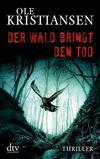 Cover von: Der Wald bringt den Tod