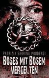 Cover von: Böses mit Bösem vergelten