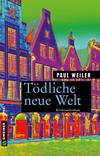 Cover von: Tödliche neue Welt