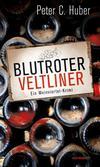 Cover von: Blutroter Veltliner