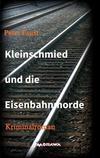 Cover von: Kleinschmied und die Eisenbahnmorde