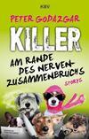 Cover von: Killer am Rande des Nervenzusammenbruchs