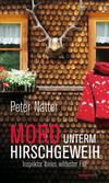 Cover von: Mord unterm Hirschgeweih