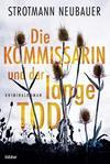 Cover von: Die Kommissarin und der lange Tod