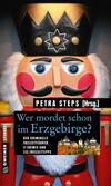 Cover von: Wer mordet schon im Erzgebirge?