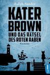 Cover von: Kater Brown und das Rätsel des Roten Raben