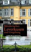 Cover von: Mörderisches Leverkusen und Umgebung