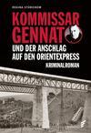 Cover von: Kommissar Gennat und das Attentat auf den Orientexpress