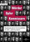 Cover von: Mörder, Opfer, Kommissare