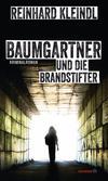 Cover von: Baumgartner und die Brandstifter