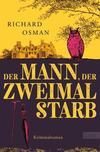 Cover von: Der Mann, der zweimal starb