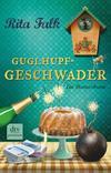 Cover von: Guglhupfgeschwader