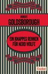 Cover von: Ein knappes Rennen für Nero Wolfe