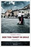 Cover von: Der Tod tanzt in Graz