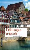 Cover von: Dillinger tritt ab
