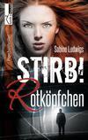 Cover von: Stirb! Rotköpfchen
