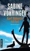 Cover von: Karl Valentin ist tot