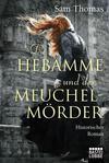 Cover von: Die Hebamme und der Meuchelmörder