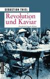 Cover von: Revolution und Kaviar