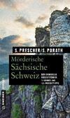 Cover von: Mörderische Sächsische Schweiz