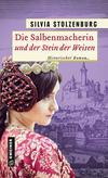 Cover von: Die Salbenmacherin und der Stein der Weisen