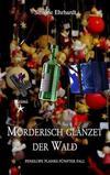 Cover von: Mörderisch glänzet der Wald