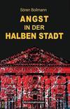 Cover von: Angst in der halben Stadt