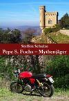 Cover von: Pepe S. Fuchs – Mythenjäger