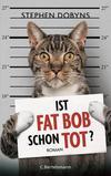 Cover von: Ist Fat Bob schon tot?