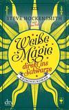 Cover von: Weiße Magie – direkt ins Schwarze