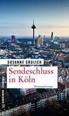 Cover von: Sendeschluss in Köln
