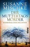 Cover von: Der Muttertagsmörder