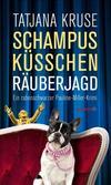 Cover von: Schampus, Küsschen, Räuberjagd