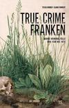Cover von: True Crime Franken
