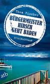 Cover von: Bürgermeister Hirsch geht baden