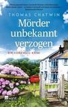 Cover von: Mörder unbekannt verzogen